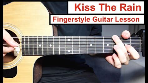 tutorial guitar kiss the rain yiruma kiss the rain fingerstyle guitar lesson