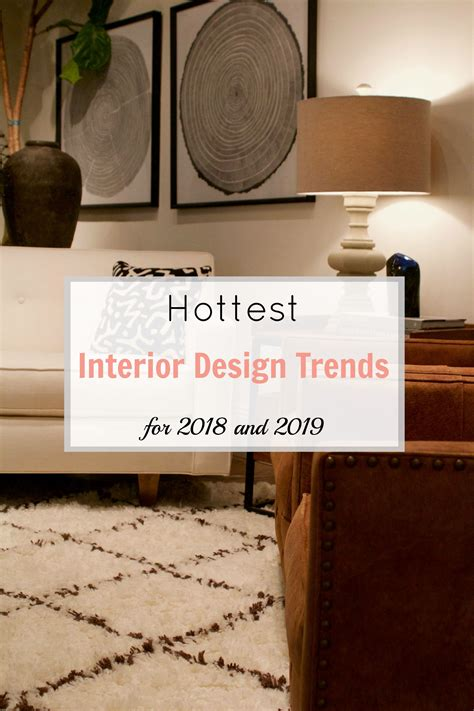 hottest interior design trends     home