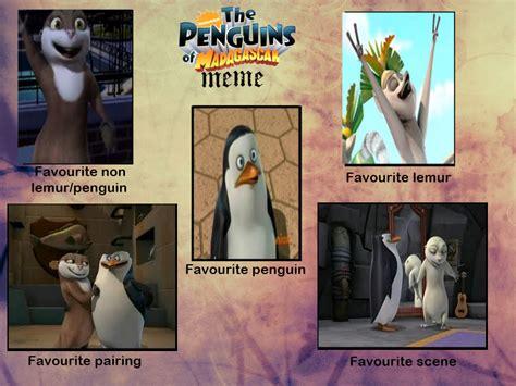 Penguins Of Madagascar Meme - pom meme by penguinator24 on deviantart