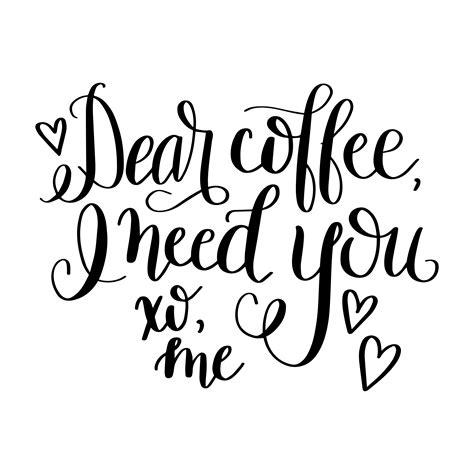 Dear Coffee Hand Lettered Free SVG Cut File   Dawn Nicole Designs®