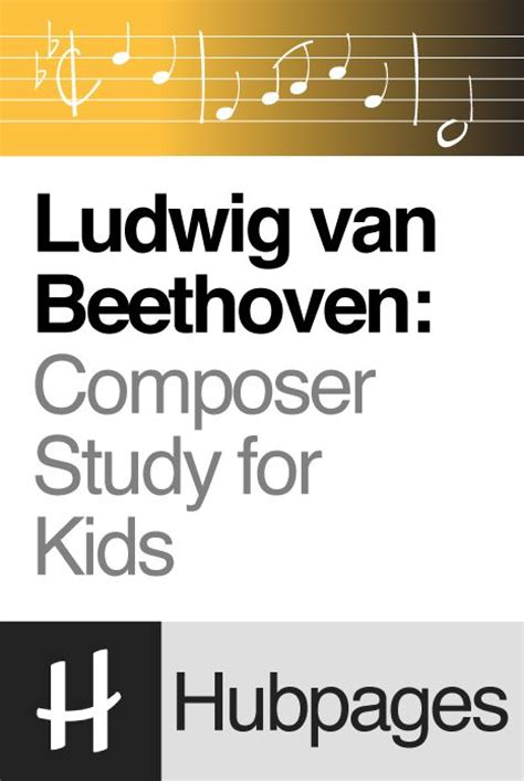 beethoven biography for elementary 448 best images about music activities on pinterest