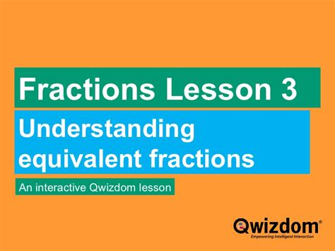how to a 4 year year 4 equivalent fractions