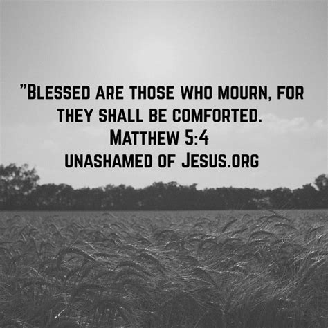 blessed are those who mourn for they shall be comforted those who mourn unashamed of jesus