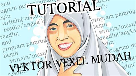 tutorial vektor dan vexel tutorial vektor vexel mudah dasar part 1 youtube
