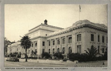 Ventura County Court Search Ventura County Court House Postcard