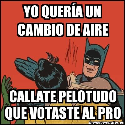 Memes De Batman Y Robin En Espaã Ol - meme batman slaps robin yo quer 237 a un cambio de aire