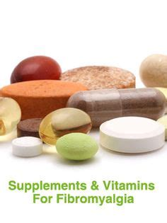 6 supplements for fibromyalgia 1000 images about fibromyalgia wish i could get better