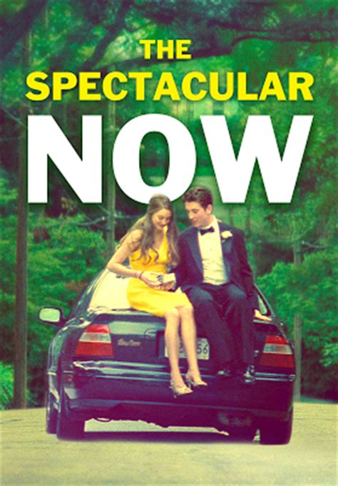film the spectacular now adalah the spectacular now trailer youtube