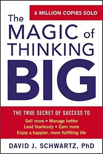 the magic of thinking the magic of thinking big books also my friends