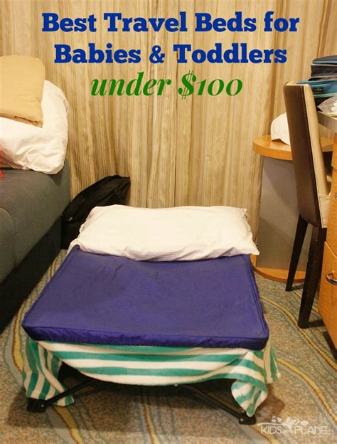 bed for best travel beds for babies and toddlers 100