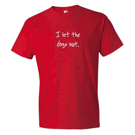 the song who let the dogs out i let the dogs out who let the dogs out song shirt
