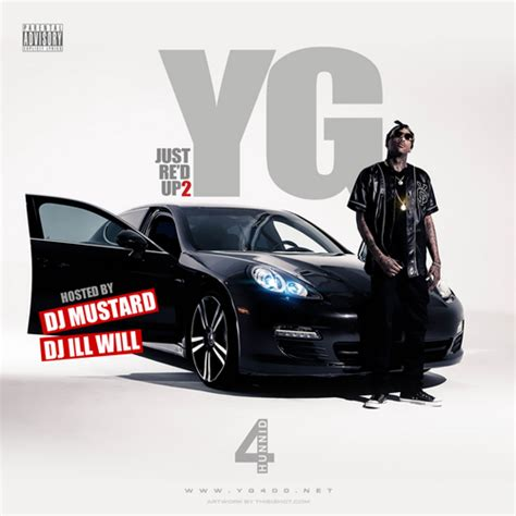 yg red porsche just re d up 2 mixtape by yg hosted by dj ill will dj