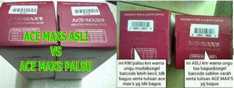 Ace Maxs Medan cara membedakan ace maxs asli dan palsu kirim barang dulu