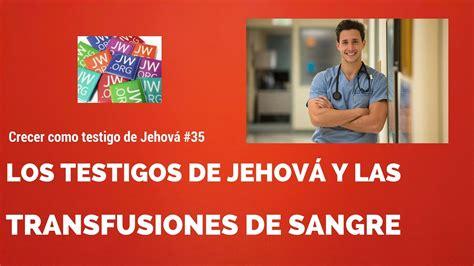 jw org sitio oficial de los testigos de jehova jw org testigos de jehov 225 y las transfusiones de sangre