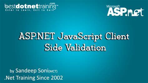 tutorial asp net javascript asp net javascript client side validation bdt asp net