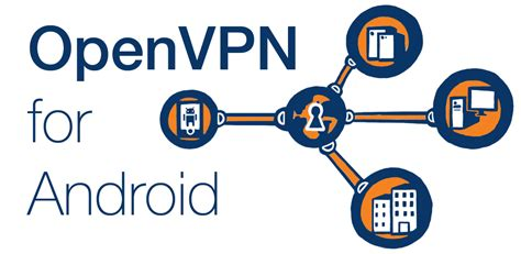openvpn for android openvpn for android appstore for android