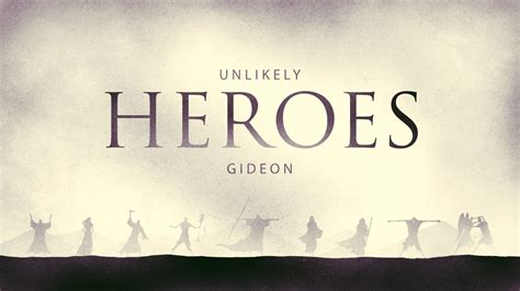 unlikely warriors the extraordinary 1781312338 unlikely heroes from ordinary to extraordinary series gideon abundant life gp