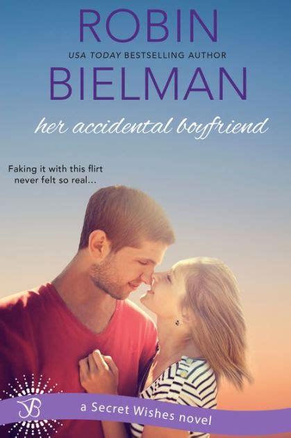Cr Boyfriend Secret Wishes 2 By Robin Bielman boyfriend a secret wishes novel by robin