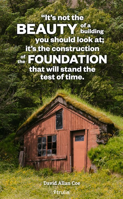 quotes about building a home 7 quotes to survive the home search