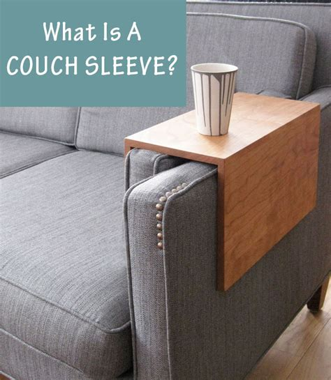 sofa arm sleeves what is a couch sleeve contemporist