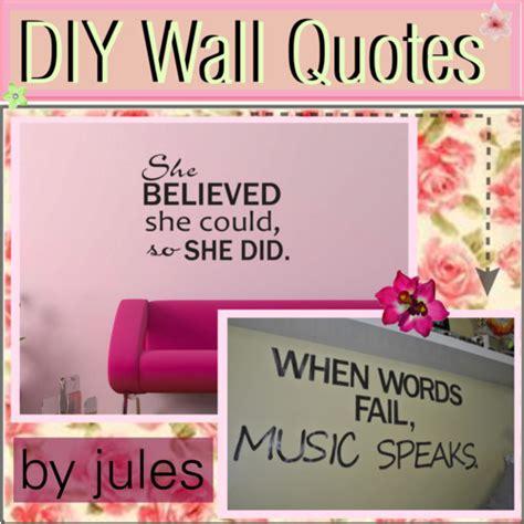 diy wall sayings diy wall quotes quotesgram