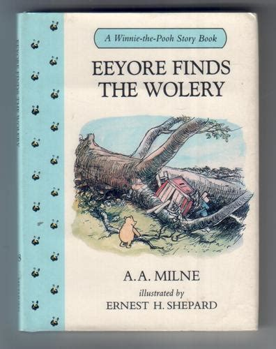 frankie finds the blues books eeyore finds the wolery by a a milne children s