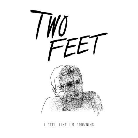 I Feel Like two i feel like i m drowning lyrics genius lyrics