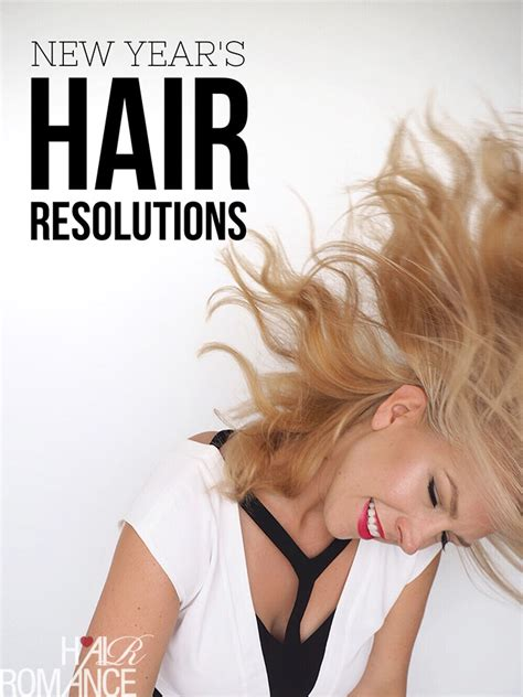 new year wash hair new year s hair resolutions hair