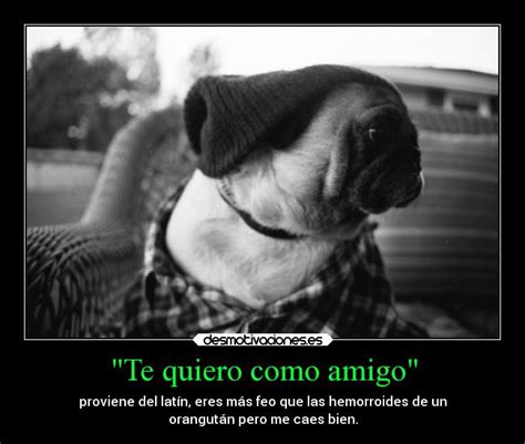 Imagenes De Te Quiero Mas Que Un Amigo | usuario sk28 jlr desmotivaciones