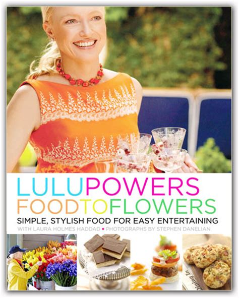 lulu powers a must have book for the modern hostess thoughtfully simple