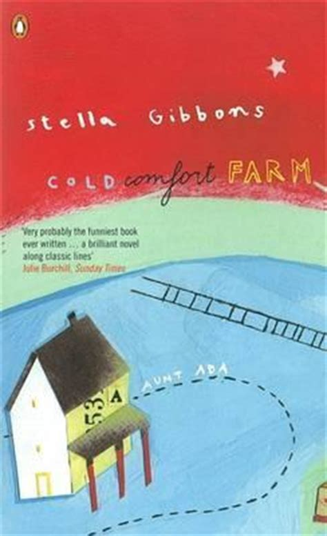 cold comfort farm book review cold comfort farm by stella gibbons reviews discussion