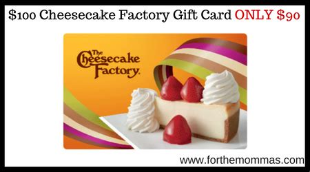 Cheesecake Gift Card - 100 cheesecake factory gift card only 90 ftm