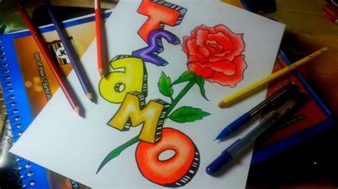 imagenes te amo con una rosa como dibujar una rosa graffiti te amo speed drawing