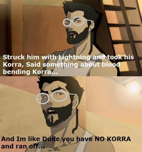 Korra Meme - image 337339 avatar the last airbender the legend