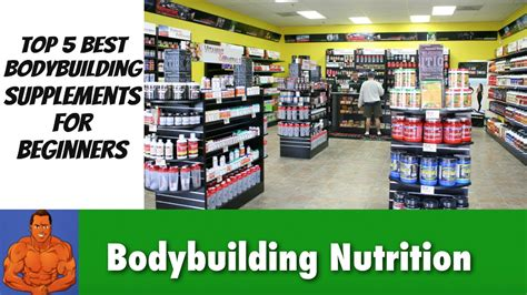 4 supplements for bodybuilding the best bodybuilding supplements for beginners