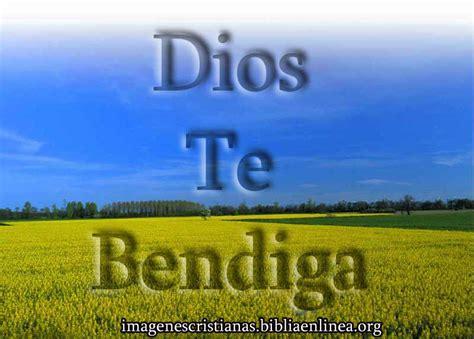 imagenes de dios te bendiga grandemente im 225 genes que dicen dios te bendiga imagenes cristianas