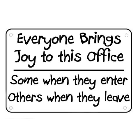 printable funny office quotes everyone brings joy to this office sign wall quotes funny