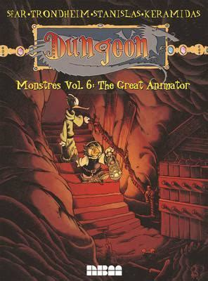 dungeon calamity the dungeon volume 3 books dungeon monstres vol 6 lewis trondheim 9781561639984