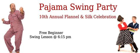 swing dance raleigh pajama party swing dance 10th annual flannel silk