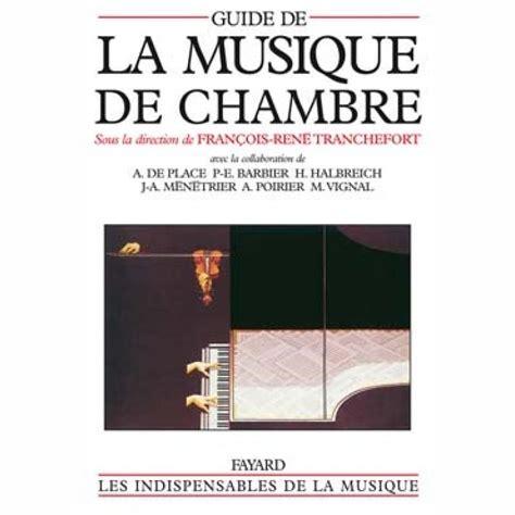 musique de chambre d馭inition guide de la musique de chambre