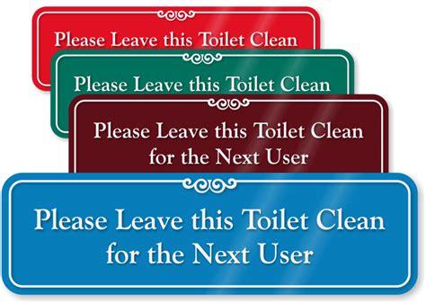clean bathroom signs please leave this toilet clean showcase wall sign sku