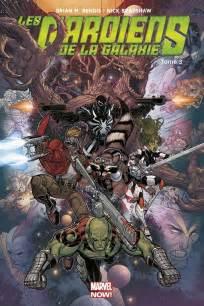 Marvel Comics Les Gardiens De Les Gardiens De La Galaxie Marvel Now 3 La Fin Des