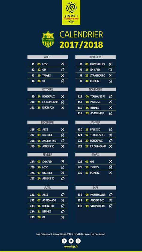 Calendrier Ligue 1 Bordeaux D 233 Couvrez Le Calendrier De La Ligue 1 2017 2018 Sport Fr