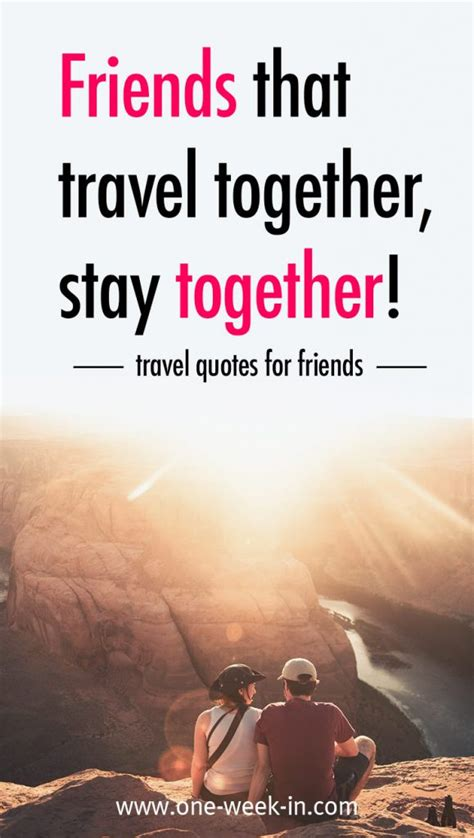 23 best quotes for traveling with your friends collection