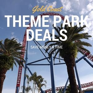 theme park deals gold coast gold coast deals and school holiday offers