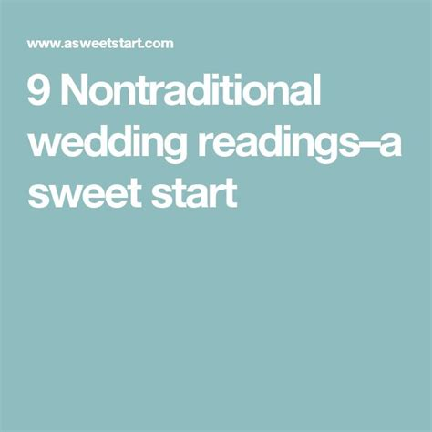 Wedding Quotes Non Traditional by Wedding Quotes 9 Nontraditional Wedding Readings A Sweet