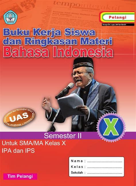 Buku Bahasa Indonesia Kls 1 Smp Penerbit Diknas 2013 Revisi 2016 bahasa indonesia kls x penerbit cv cahaya dipersada