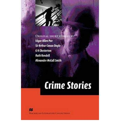 macmillan literature collections crime stories advanced level ceri 9780230410305
