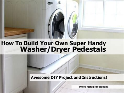 How To Make A Pedestal How To Build Your Own Handy Washer Dryer Pedestals
