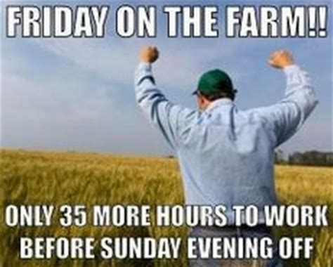 Farmer Meme - 10 things your non farming friends just don t understand